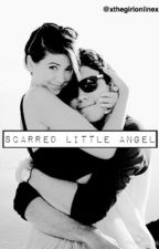 Scarred Little Angel (Zalfie) by xthegirlonlinex