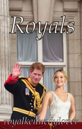Royals (A Prince Harry Fanfiction) by royalkennedylover