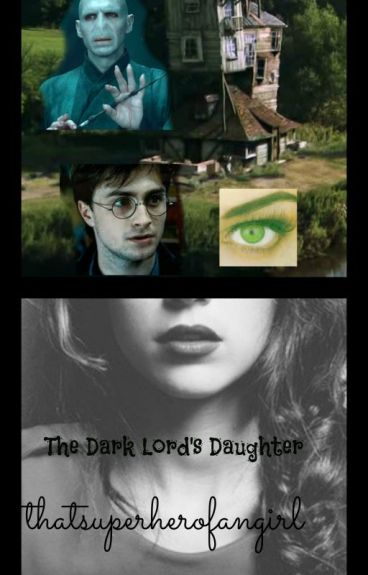 The Dark Lord's Daughter.