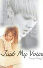 Just My Voice by voshaddict