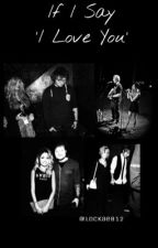 "If I say ""I Love U"" | Ed Sheeran by teddyskitty_91"