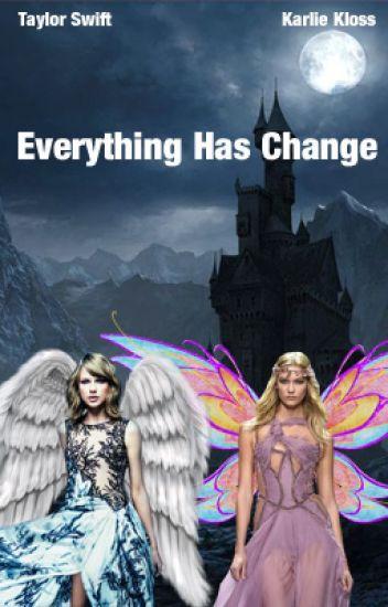 Everything has change (Kaylor)