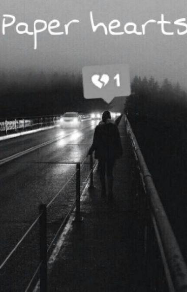 Paper hearts. [Z.M] Tome I