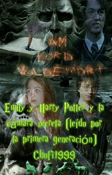 Emily y Harry Potter y la cámara secreta (leído por la primer generación)