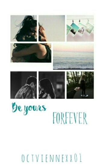 Be Yours Forever