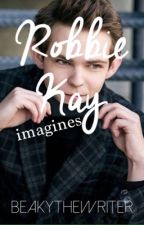 Robbie Kay || IMAGINES by BeakytheWriter