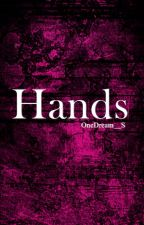 Hands by OneDream__S