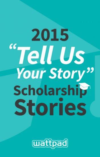 Tell us your Story - Wattpad Scholarship
