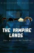 The Vampire Lands ✔// 1D by lovelyxsammyx