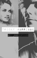 TRICKY MARRIAGE |L.T|on hold by oh_Obliviate