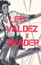 Leo Valdez x reader imagines and one-shots by Weird_echoes