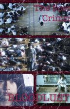 血に飢える:クリムゾンの香り (Bloodlust: The Scent of Crimson) by NippongaDaisuki57