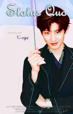 [EXO] Status Quo | Drabbles (ChanBaek/BaekYeol) by C-SyeUniverse