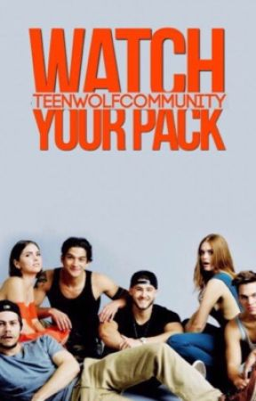 Watch Your Pack by TeenWolfCommunity