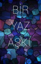 BİR YAZ AŞKI by Utkachu