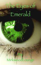 The Eyes of Emerald by MirkwoodLounge