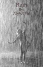 Rain by AlyW2716