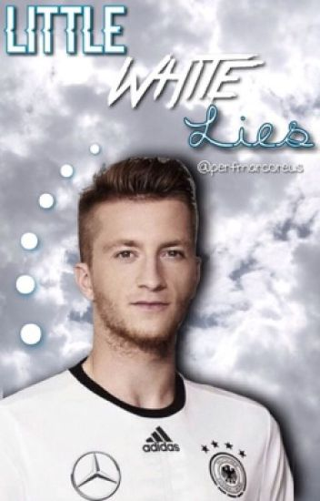 little white lies {marco reus}