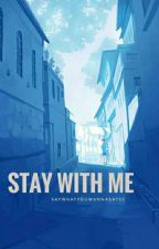 Stay With Me (Vmin)[SLOW UPDATE] by saywhatYOUWANNASAY55