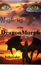 Mysteries of the DragonMorphs [Book 1: Jane] by NaomiSchroeder