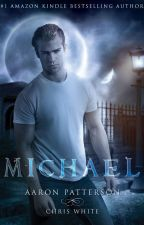 Michael: The Mark (Airel Saga Book Four) by Aaron_Patterson