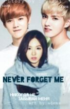 Never forget me. |K-POP| by yasminakai