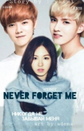 Never forget me. |K-POP|