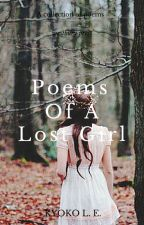 Poems of a Lost Girl by SuicidalLovesong