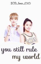 You still rule my world. ✄ Baekhyun by BTS_love_EXO