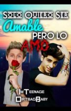 """Solo Quiere Ser Amable Pero Lo Amo"" {Ziall Horalik} by Sheestyles_"