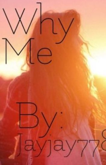 Why Me (Niall Horan Fanfic)