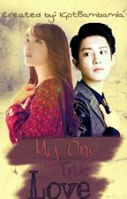 My One True Love [Chanyeol EXO] by bbabykim