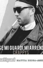 E se mi guardi,mi arrendo 2 ~ Briga by Crappys
