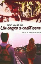 Un sogno a costo zero #Wattys2016 by new-Warrior