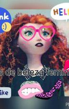 Dicas De Beleza by luanagonzaga121