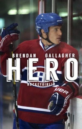 Hero {Brendan Gallagher}
