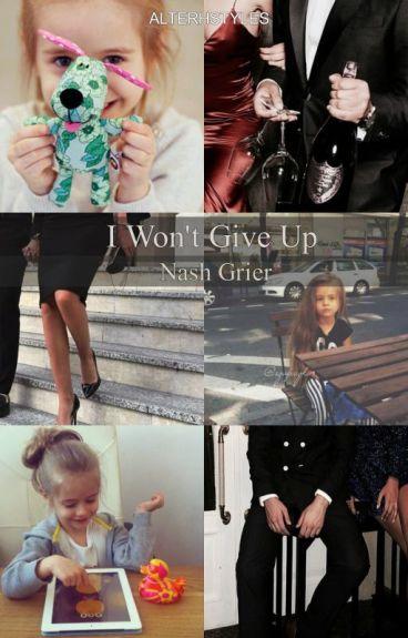 I Won't Give Up • 2º temp. Nash Grier
