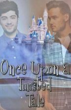 Once Upon a Twisted Tale (AU! Ziam Mayne ||PT-BR) by whyesZiam