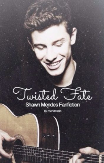 Twisted Fate // Shawn Mendes