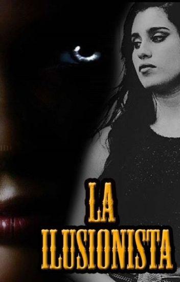 La Ilusionista (Lauren y tu)
