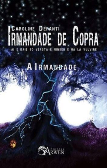 IRMANDADE DE COPRA - Irmandade