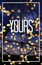 Yours © by lisettevaleria