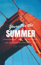 Yours For the Summer by eryates