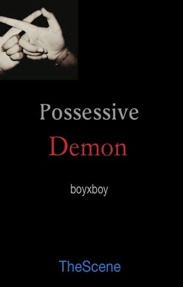 Possessive Demon (boyxboy)