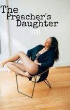 The Preacher's Daughter *Hiatus by lesha
