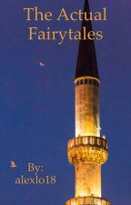 The Actual Fairytales by alexlo18
