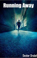 Running Away by DexterDrolet