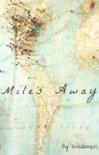 Miles Away (Zarry) by lavaalampss