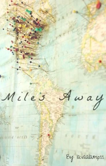 Miles Away (Zarry)