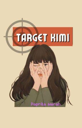 Target Kimi by PaprikaMerah